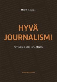 Hyvä journalismi_kansi